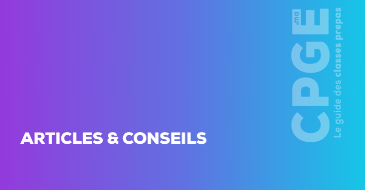 Articles et conseils pour les CPGE I CPGE.MA