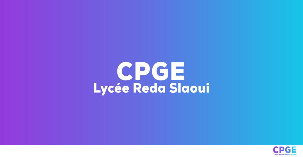 Lycée Reda Slaoui - CPGE.MA : Le guide des classes prépas