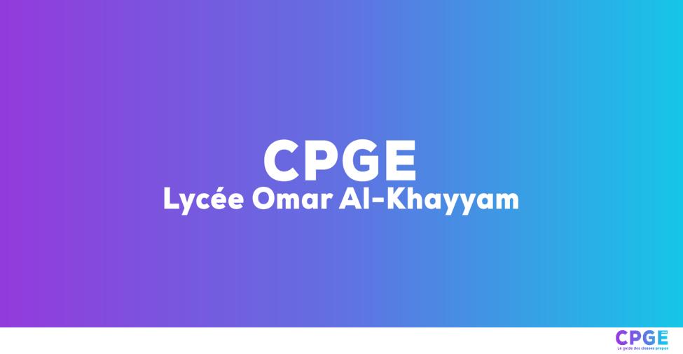 Lycée Omar Al-Khayyam - CPGE.MA : Le guide des classes prépas