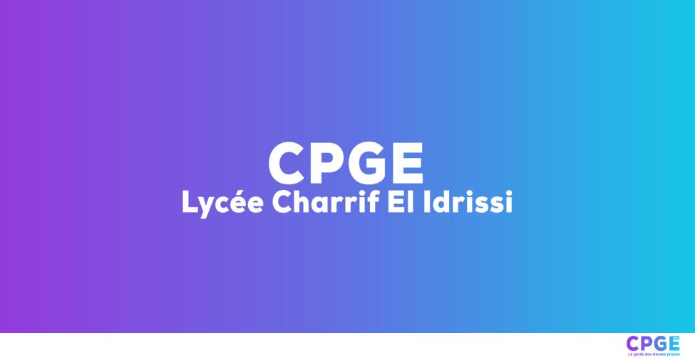 Lycée Charrif El Idrissi - CPGE.MA : Le guide des classes prépas