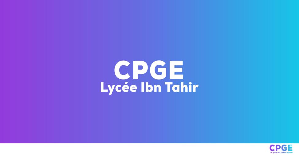 Lycée Ibn Tahir - CPGE.MA : Le guide des classes prépas