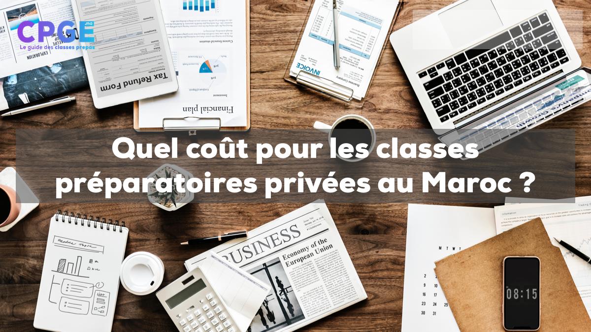 Quel coût pour les classes préparatoires privées au Maroc ?